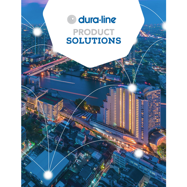 Product Solutions from Dura-Line